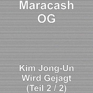 Kim Jong-Un Wird Gejagt (Teil 2 / 2)