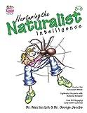Nurturing the Naturalist Intelligence, Grades 3-8