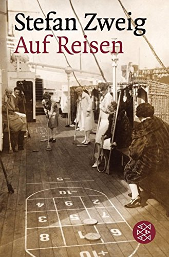 Auf Reisen: Feuilletons und Berichte (Gesammelte Werke in Einzelbänden)