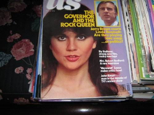 US Magazine (LINDA RONSTADT & JERRY BROWN , Sly Stallone , Mrs. Robert Redford , 'Werewolf' Zevon , John Ritter)