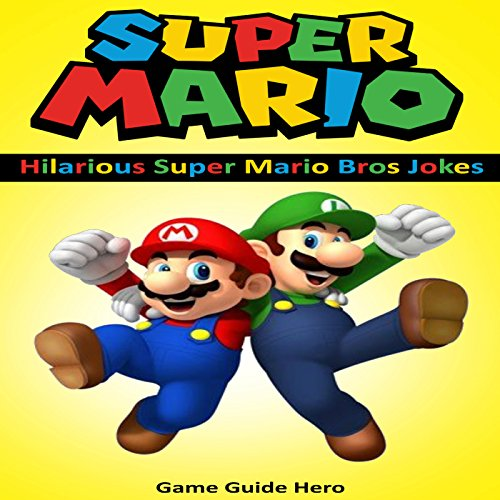 Super Mario: Hilarious Super Mario Bros Jokes audiobook cover art