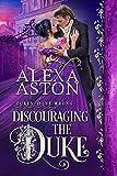 Discouraging the Duke (Dukes Done Wrong Book 1)