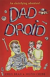 Chris Bran & Justin Chubb - Dad Droid