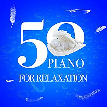 50 Piano Pieces for Relaxation
