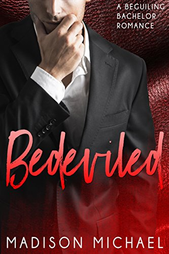 Book: Bedeviled (Beguiling Bachelors Book 3) by Madison Michael