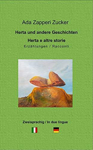 Herta und andere Geschichten - Herta e altre storie: Zweisprachige Erzählungen