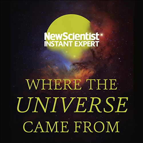 Couverture de Where the Universe Came From