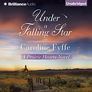 Under a Falling Star     Prairie Hearts, Book 4              Written by:                                                                                                                                 Caroline Fyffe                               Narrated by:                                                                                                                                 Alexander Cendese                      Length: 7 hrs and 50 mins     1 rating     Overall 4.0
