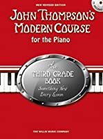 John Thompson's Modern Course Third Grade - Book/CD (2012 Edition) by Unknown(2013-01-04)