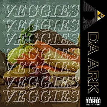 Veggies (feat. Justice O'shayne, DQ Emcee & Price the Poet)