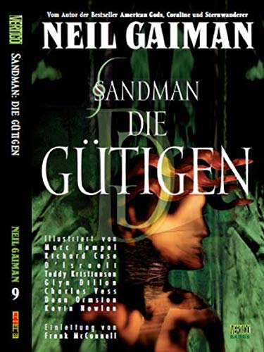 Sandman 09: Die Gütigen: Bd. 9: Die Gütigen