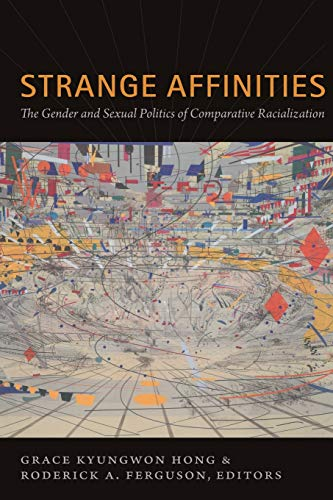 Strange Affinities: The Gender and Sexual Politics of...