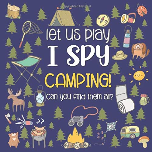 Let Us Play I Spy Camping!: A Fun Picture Guessing Game Book for Kids Ages 2-5 Year Old's   Camping Theme