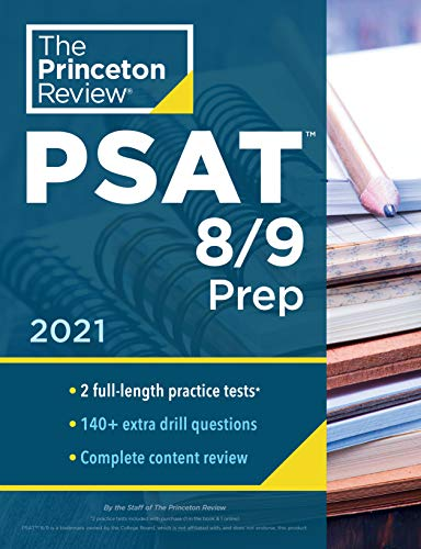 Princeton Review PSAT 8/9 Prep: 2 Practice Tests + Content Review + Strategies (College Test Preparation)