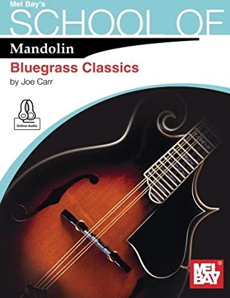 School of Mandolin: Bluegrass Classics
