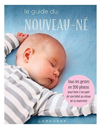 Jaundzimušā ceļvedis: visi žesti 200 fotoattēlos, lai parūpētos par savu bērnu pēc atgriešanās no maternitātes