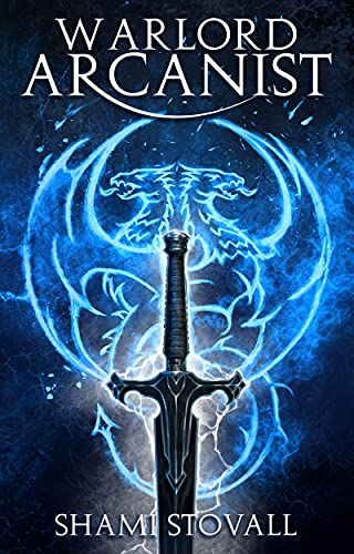 Warlord Arcanist (Frith Chronicles Book 6)