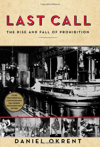 Image of Last Call: The Rise and Fall of Prohibition