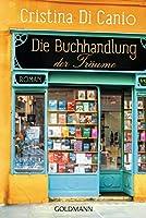 Die Buchhandlung der Traeume: Roman