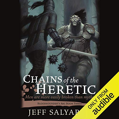Chains of the Heretic Audiobook By Jeff Salyards cover art