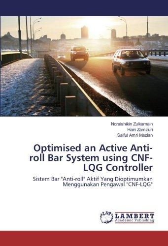 Zulkarnain, N: Optimised an Active Anti-roll Bar System usin