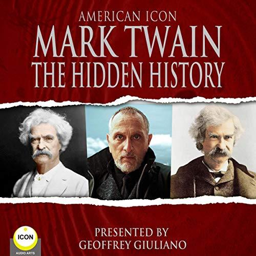 『American Icon Mark Twain: The Hidden History』のカバーアート