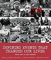 Defining Events That Changed Our Lives: From 1950 to the Present