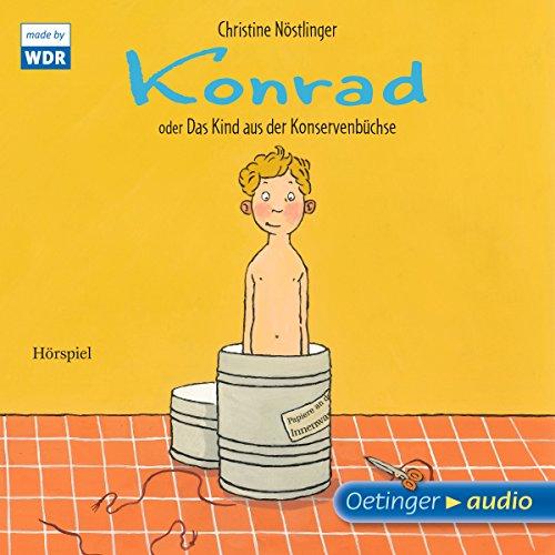 Konrad oder Das Kind aus der Konservenbüchse Titelbild