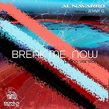 Break Me Now (Piano Version)