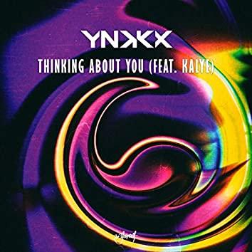 Thinking About You (feat. KALYE)