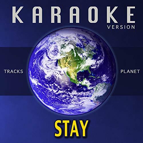 Stay (Karaoke Version)