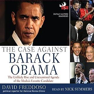 The Case Against Barack Obama audiobook cover art