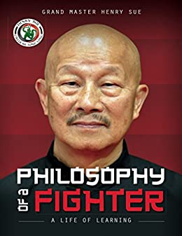Philosophy of a Fighter by [Henry Sue, Jason Stinson]