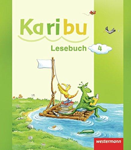 Karibu - Ausgabe 2009: Lesebuch 4