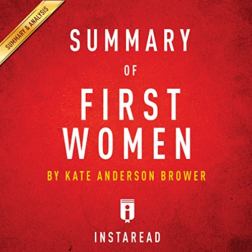 Summary of First Women by Kate Andersen Brower | Includes Analysis audiobook cover art