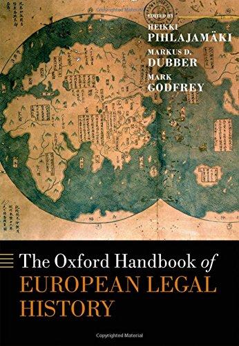 Compare Textbook Prices for The Oxford Handbook of European Legal History Oxford Handbooks  ISBN 9780198785521 by Pihlajamaki, Heikki,Dubber, Markus D.,Godfrey, Mark