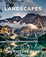 Landscapes: The Picture Book of Landscapes Great Gift for Alzheimer's Parkinson's and Seniors with Dementia.