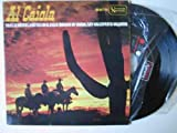 Antiguo Vinilo - Old Vinyl : AL CAIOLA : En el sendero; Jinetes en el cielo; Ruedas de vagón; Soy un experto vaquero