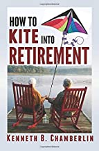 How to Kite into Retirement