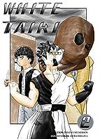 White Taiki Vol. 2: Spanish Edition