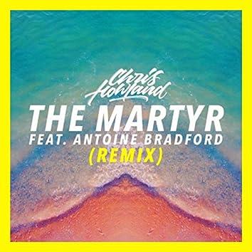 The Martyr (Remix) [feat. Antoine Bradford]