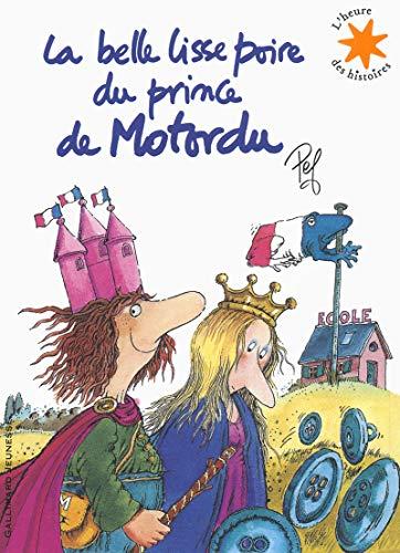 La belle lisse poire du prince de Motordu - 1 livre + 1 CD - L'heure des histoires - De 3 à 7 ans