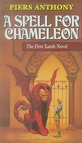 A Spell for Chameleon (Xanth, Book 1)