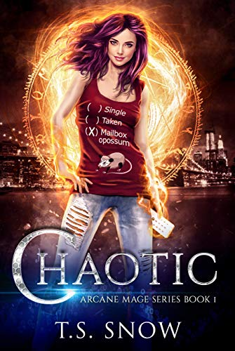 Chaotic (Arcane Mage Series Book 1) (English Edition)