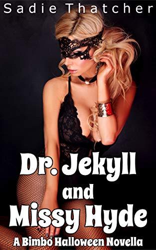 Dr. Jekyll and Missy Hyde: A Bimbo Halloween Novella (English Edition)