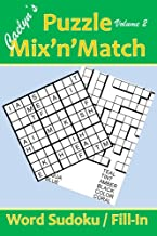 Caelyn's Puzzle Mix'n'Match: Word Sudoku/Fill-Ins: Book 2: Volume 2 (Caelyn's Puzzle Books)
