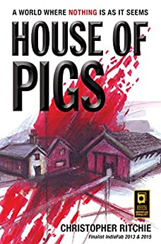 [Christopher Ritchie]のHouse of Pigs (The ordinary Book 1) (English Edition)