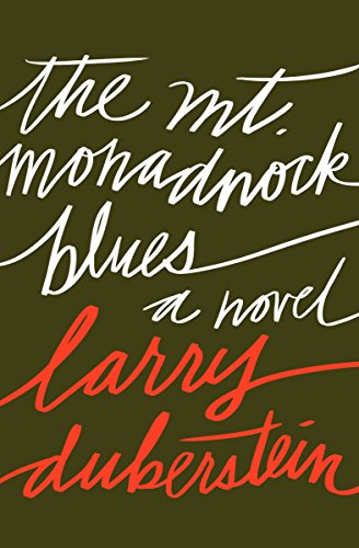The Mt. Monadnock Blues: A Novel