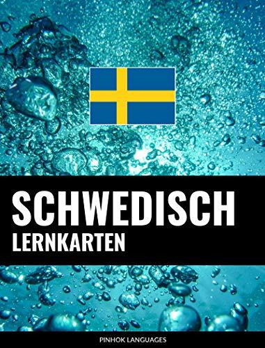 Schwedisch Lernkarten: 800 wichtige Schwedisch-Deutsch und Deutsch-Schwedisch Flashcards
