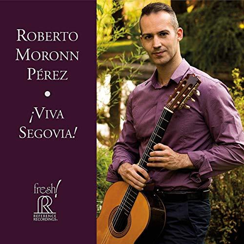 ¡Viva Segovia! [Roberto Moronn Pérez] [Reference Recordings:FR-723]